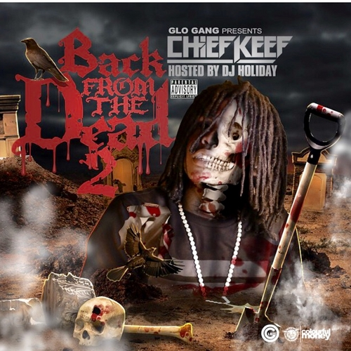 Chief Keef – Back From The Dead 2