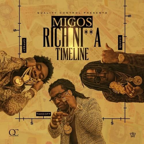 Migos – Rich Nigga Timeline