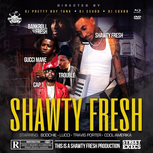 Shawty Fresh