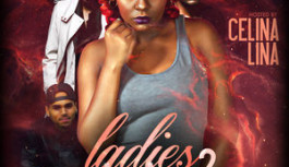LADIES CHOICE 2 HOSTED BY CELINA LINA