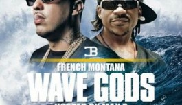FRENCH MONTANA WAVE GODS